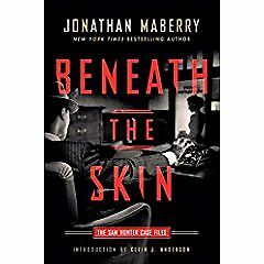 Beneath the Skin: The Sam Hunter Case Files,PB,Jonathan Maberry - NEW