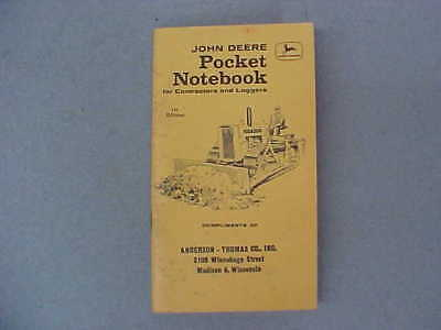 VINTAGE 1958 JOHN DEERE POCKET NOTEBOOK FOR CONTRACTORS AND LOGGERS  1st EDITION