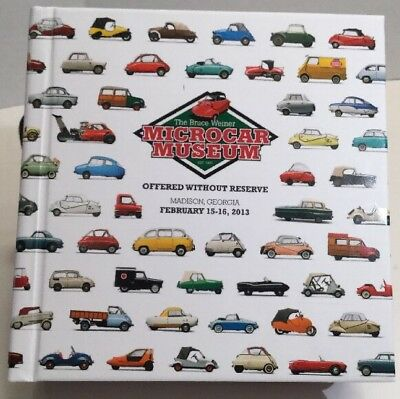 Bruce Weiner - Microcar Museum- Rm Auction Guide Catalog - Feb. 2013