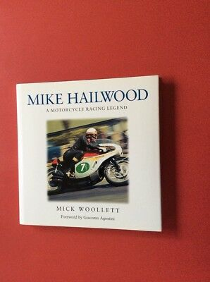 Mike Hailwood (A motorcycle racing legend) hardback book by Mick Woollett