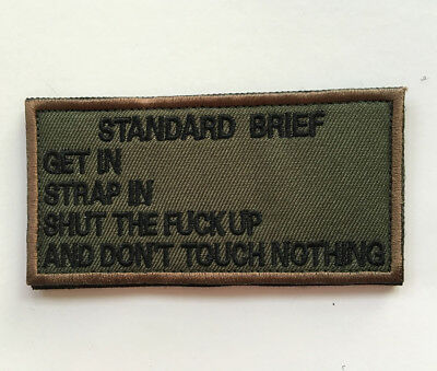 Standard Brief Get In Strap In Shut The Fu**up And Don't T**ch Nothing Patch