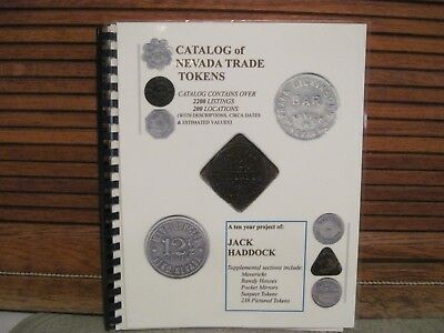 Nevada Trade Tokens Soft Cover Book ~ By Jack Haddock ~ Signed - 2011 Pre-Owned