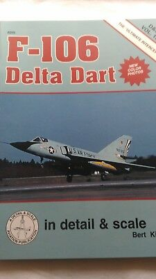F-106 Delta Dart in Detail and Scale Vol. 13 by Bert Kinzey 8269
