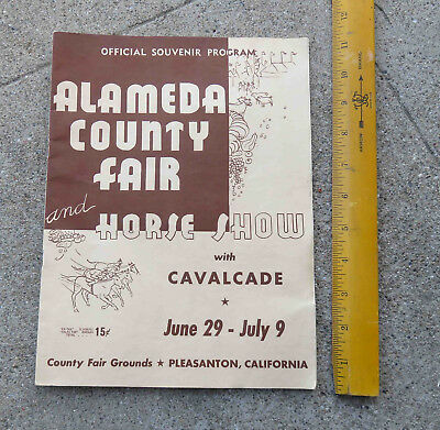 Original c 1949 Alameda County  Ca Booklet Fair and Horse Show Offical Program