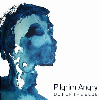 Pilgrim Angry - Out Of The Blue CD 2012 NEW/SEALED