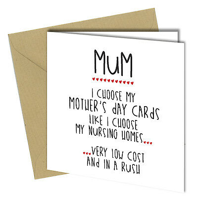 #474 MOTHERS DAY / BIRTHDAY Greeting Card Mum Nursing Home HUMOUR Funny Rude