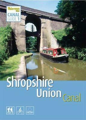 """Shropshire Union Canal (""""Waterways World"""" Canal Guides), , Good Condition Book,"""