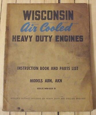 Original Wisconsin Air Cooled Engine Instruction Parts Manual Mod. ABN AKN