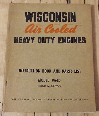 Original Wisconsin Air Cooled Engine Instruction and Parts List Manual Mod VG4D