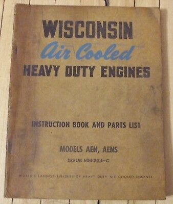 Original Wisconsin Air Cooled Engine Instruction Parts Manual Mod. AEN AENS