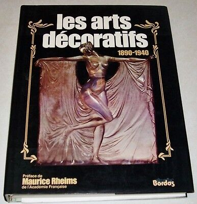 LES ARTS DECORATIFS 1890 1940 / BORDAS 1981 en 3 parties illustrés  ref B3
