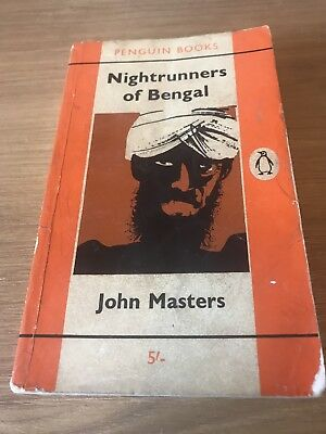 The Nightrunners Of Bengal by John Masters