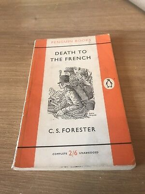 Death To The French by CS Forester