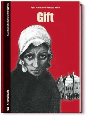 Gift, Peer Meter und Barbara Yelin, Graphic Novel, Comic, gebraucht