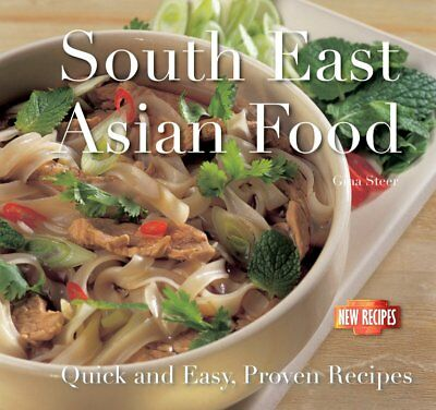South-East Asian Food: Quick and Easy, Proven Recipes, , New Book