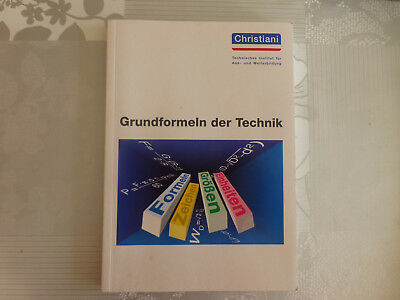 Grundformeln der Technik Paul Christiani 9783871255601