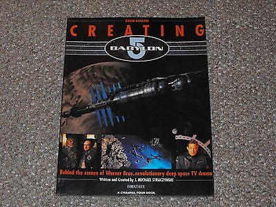Creating Babylon 5: Behind the Scenes by David Bassom SC Book