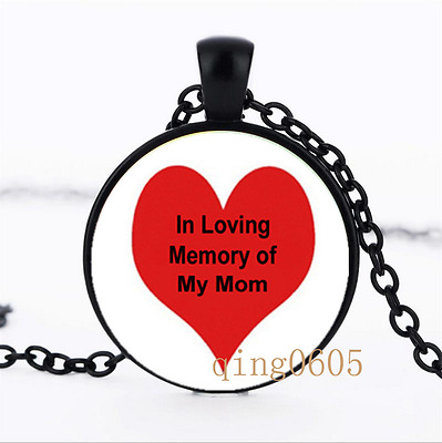 In Loving Memory of My Mom Glass Dome black Chain Pendant Necklace wholesale