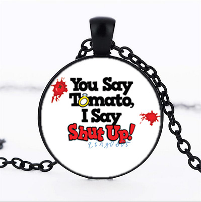 I Say Shut Up Photo Glass Dome black Chain Pendant Necklace,Wholesale