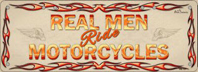 REAL MEN Ride MOTORCYCLES Flat Non-Embossed Novelty Number Plate