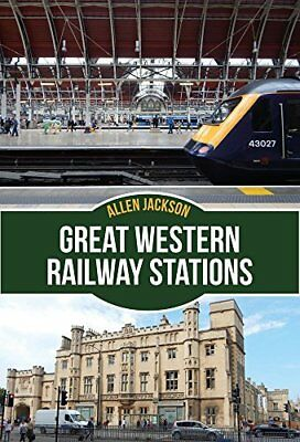 Great Western Railway Stations by Allen Jackson Paperback BRAND NEW