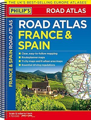 Philip's France and Spain Road Atlas: Spiral Philips Road Atlas by Philip's Maps
