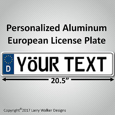 European EEC Aluminum License Plate Custom Personalized with your Text