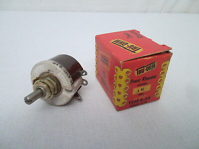Tru-Ohm 1K Ohm 25 Watt Nos Power Rheostat Potentiometer 25W 1000 Ohm Type R-25