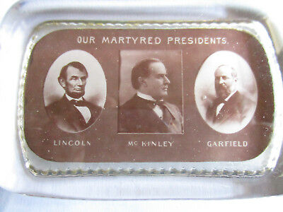 1902 Our Martred Presidents, Lincoln, McKinley, Garfield Photo Paperweight!