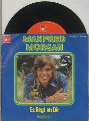 "Manfred Morgan  es liegt an dir / Heidididi , 7"" 45"
