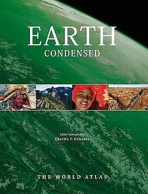 Earth Condensed The World Atlas by Gritzner, Cha, Gritzner, Charles F., New