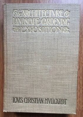 The ARCHITECTURE & LANDSCAPE GARDENING EXPOSITION 1915 San Francisco PPIE