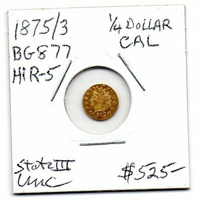 1875/3 1/4 Dollar CAL. Gold, BG-877, High R-5, UNC.