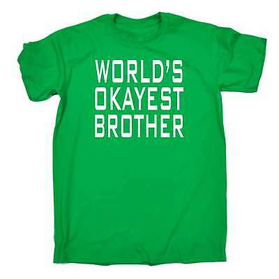 Funny T Shirt Worlds Okayest Brother Sister Sibling Bro Birthday T-SHIRT