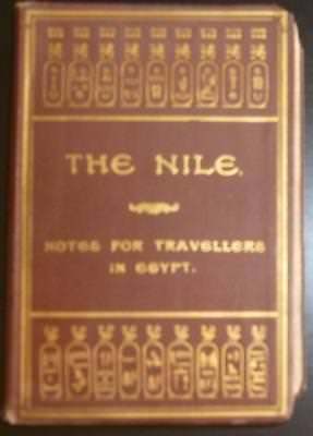 1901 Budge The Nile: Notes For Travellers In Egypt Early Egyptian Travel
