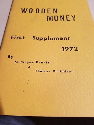 Wooden Money First Supplement 1972  Signed By Hudson