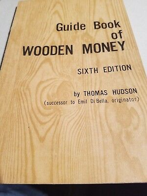 Guide Book Of Wooden Money By Thomas Hudson 1966  Sixth Edition