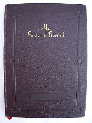 Vintage 1930's MY PASTORAL RECORD Book Ledger Journal Baptisms Funerals Marriage