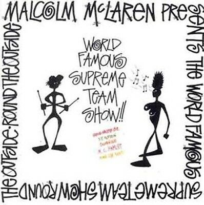 Malcolm McLaren presents the World's Famous Supreme Team Show: Round the Outside