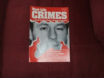 Real-Life Crimes Magazine Issue 79 Scott Singleton Lured To Her Death