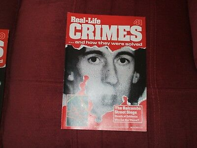 Real-Life Crimes Magazine Issue 41 The Balcombe Street Siege