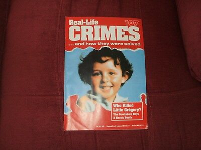 Real-Life Crimes Magazine Issue 107 Who Killed Little Gregory ?