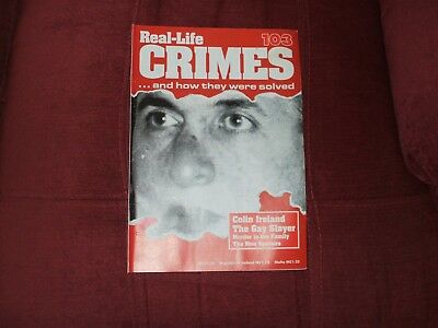 Real-Life Crimes Magazine Issue 103 Colin Ireland The Gay Slayer