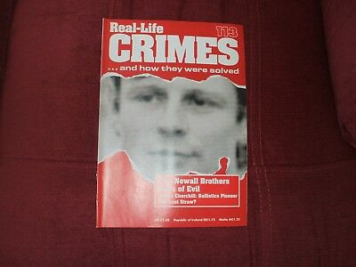 Real-Life Crimes Magazine Issue 113 The Newall Brothers Sons Of Evil