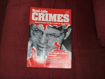 Real-Life Crimes Magazine Issue 61 Killer Couple's Murder Rampage