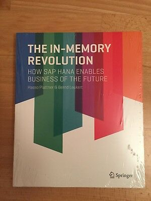 The In-Memory Revolution: How SAP HANA Enables Business of the Future (Englisch)