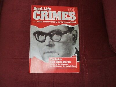 Real-Life Crimes Magazine Issue 118 The Luton Post Office Murder
