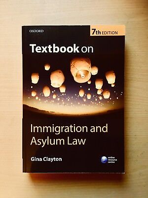 Gina Clayton, 'Textbook on Immigration and Asylum Law,' (7th edn, OUP 2016)