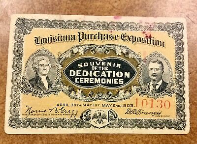 {BJ STAMPS} 1904 Louisiana Purchase Exposition Dedication  Ticket  from 1903