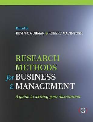 Research Methods for Business and Management: A Guide to Writing Your Dissertat